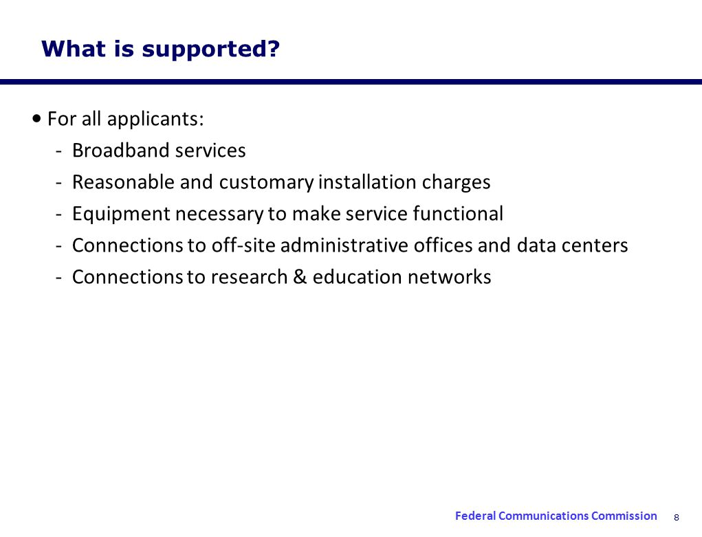 8 What is supported.