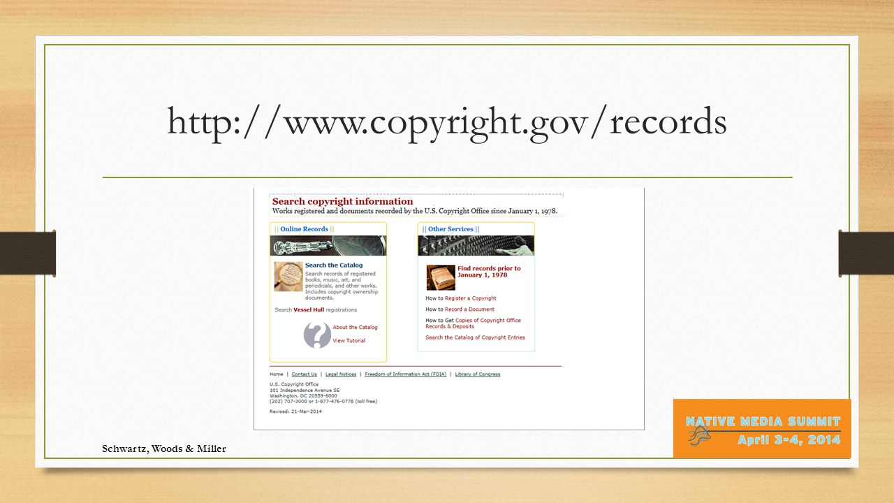 http://www.copyright.gov/records Schwartz, Woods & Miller