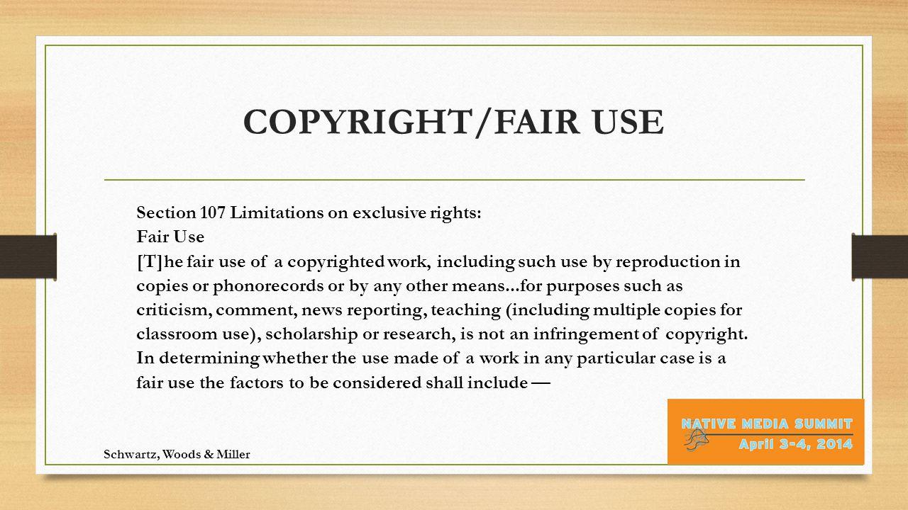 Fair Use Considerations 1.