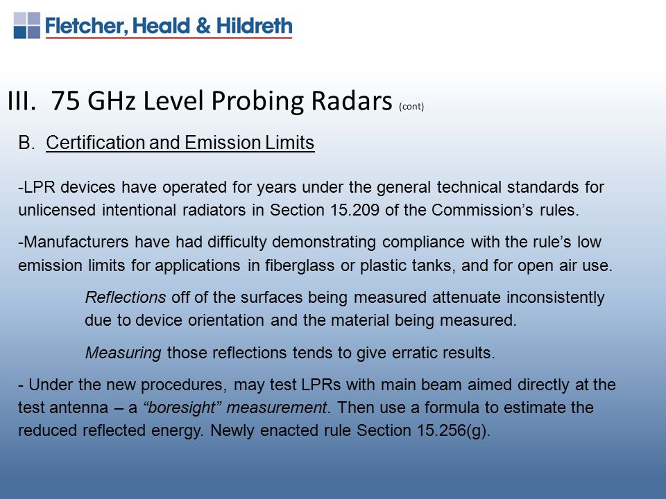 III. 75 GHz Level Probing Radars (cont) B.