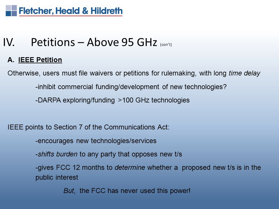 IV.Petitions – Above 95 GHz (con't) A.