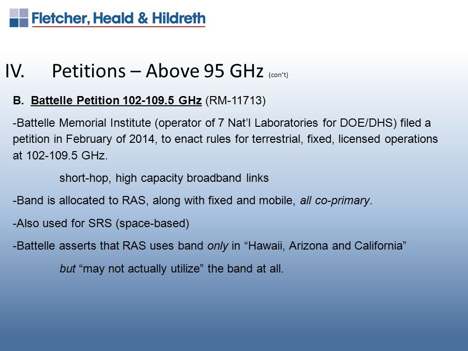 IV.Petitions – Above 95 GHz (con't) B.