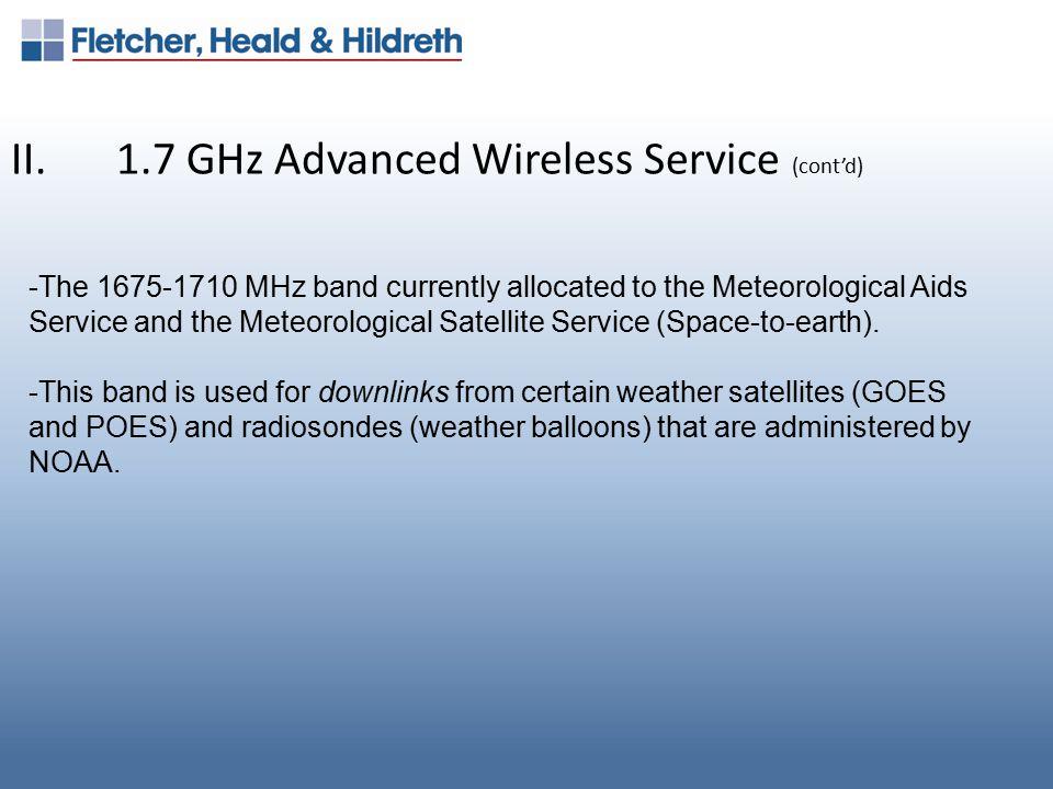 II.1.7 GHz Advanced Wireless Service (cont'd) A.History -Feb.
