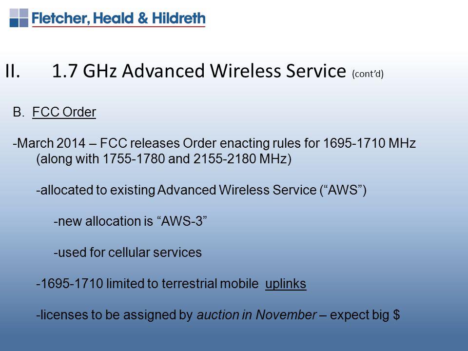 II.1.7 GHz Advanced Wireless Service (cont'd) C.