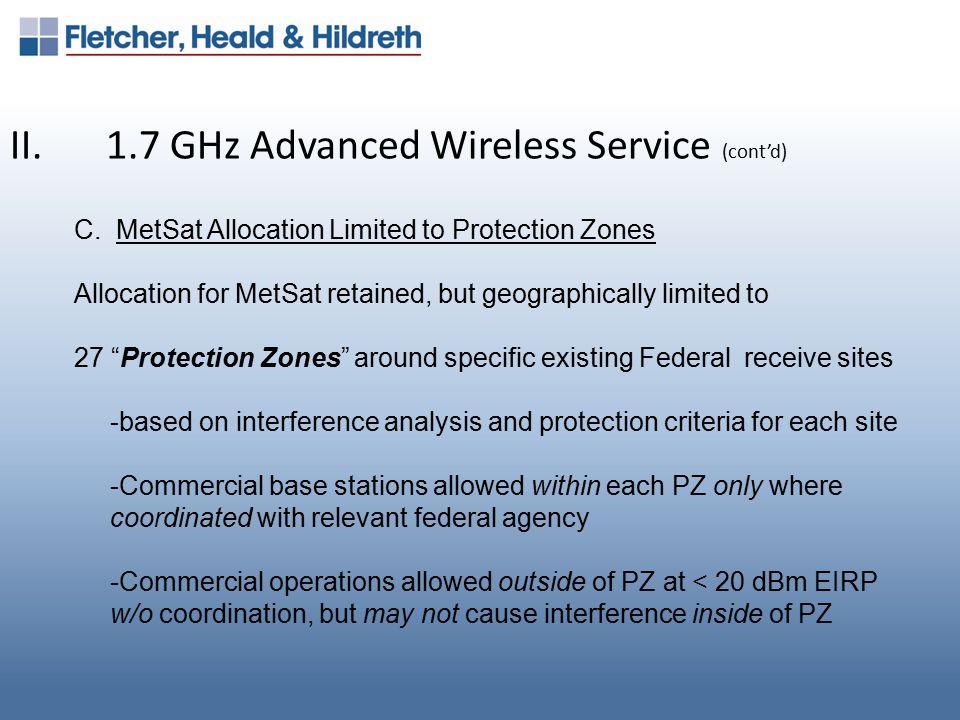 II.1.7 GHz Advanced Wireless Service (cont'd) D.