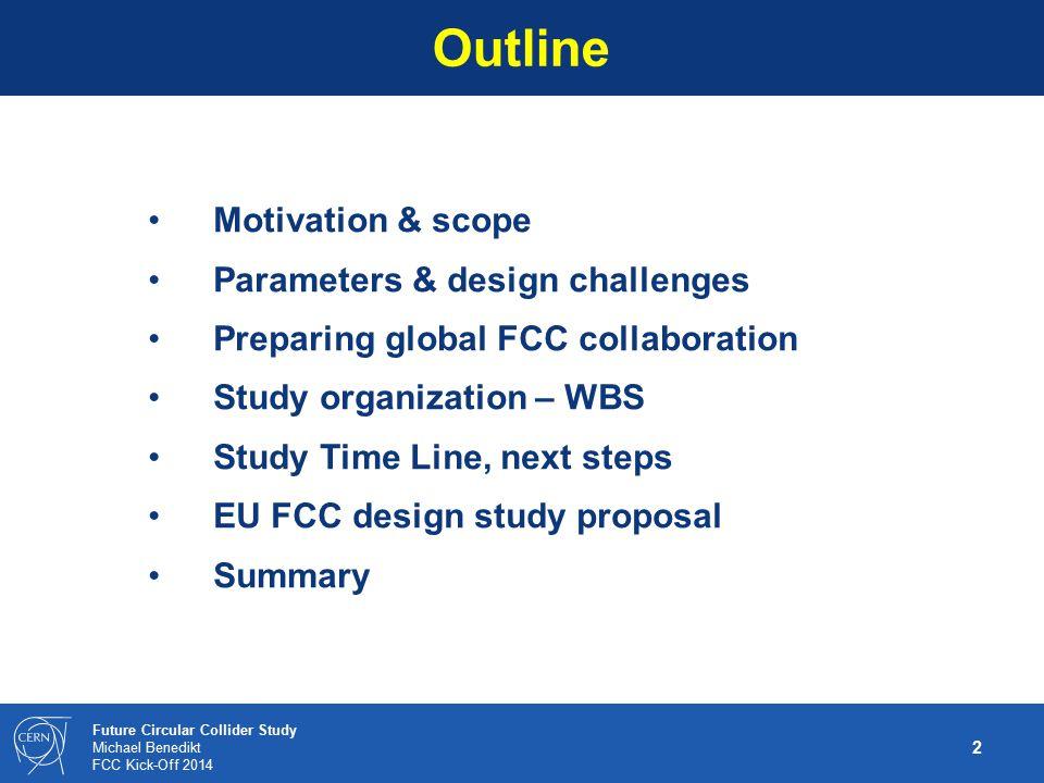 13 Future Circular Collider Study Michael Benedikt FCC Kick-Off 2014 SC-RF main R&D areas