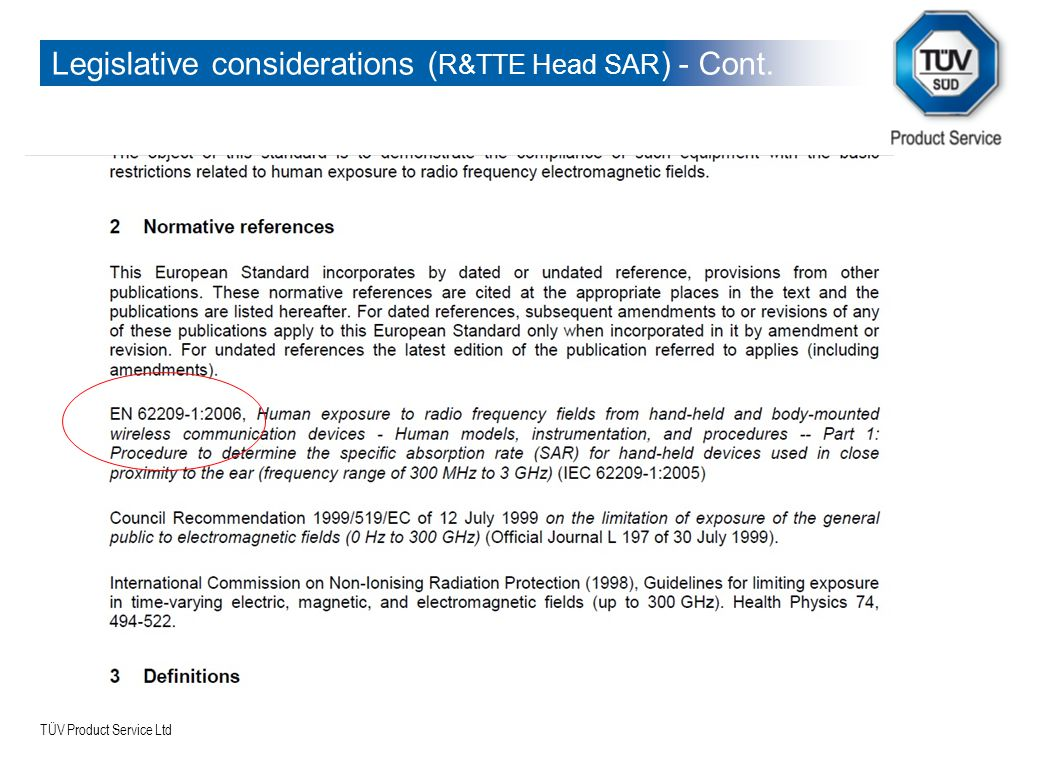 TÜV Product Service Ltd Legislative considerations ( R&TTE Head SAR ) - Cont.