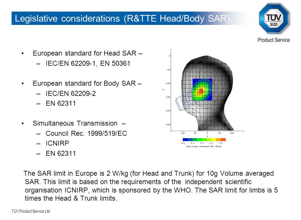 TÜV Product Service Ltd Legislative considerations (R&TTE Head/Body SAR).