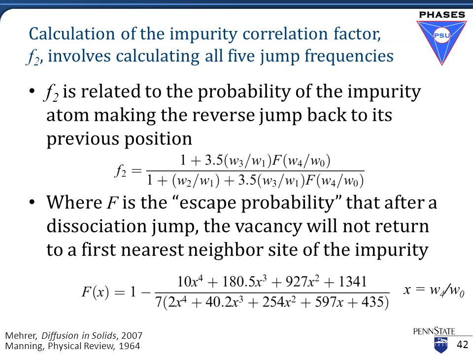 Calculation of the impurity correlation factor, f 2, involves calculating all five jump frequencies f 2 is related to the probability of the impurity