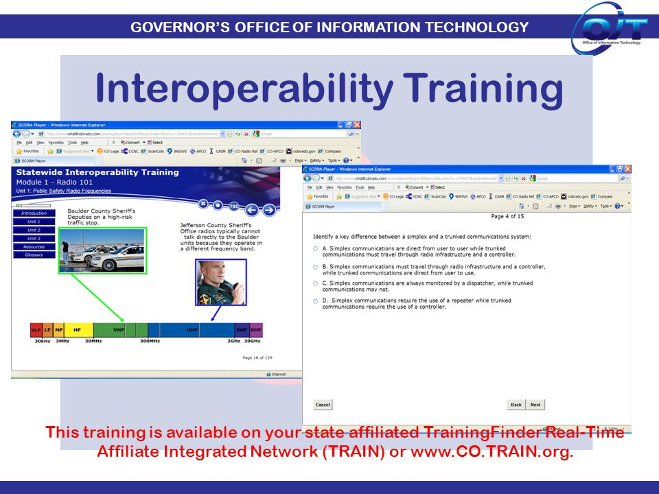 GOVERNOR'S OFFICE OF INFORMATION TECHNOLOGY Interoperability Training This training is available on your state affiliated TrainingFinder Real-Time Aff