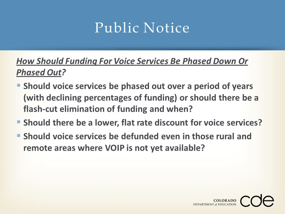 How Should Funding For Voice Services Be Phased Down Or Phased Out.