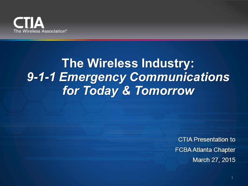 CTIA is an international, nonprofit membership organization representing all sectors of wireless communications, including: Service providers Manufacturers Wireless data and internet companies Learn more at www.ctia.org CTIA – The Wireless Association® Matthew Gerst, Director, External & State Affairs (MGerst@ctia.org) Matthew Gerst, Director, External & State Affairs (MGerst@ctia.org)