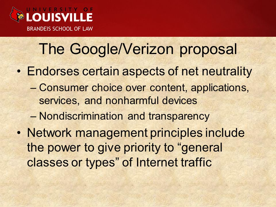 Endorses certain aspects of net neutrality –Consumer choice over content, applications, services, and nonharmful devices –Nondiscrimination and transparency Network management principles include the power to give priority to general classes or types of Internet traffic