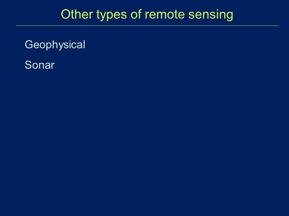 GeophysicalSonar Other types of remote sensing