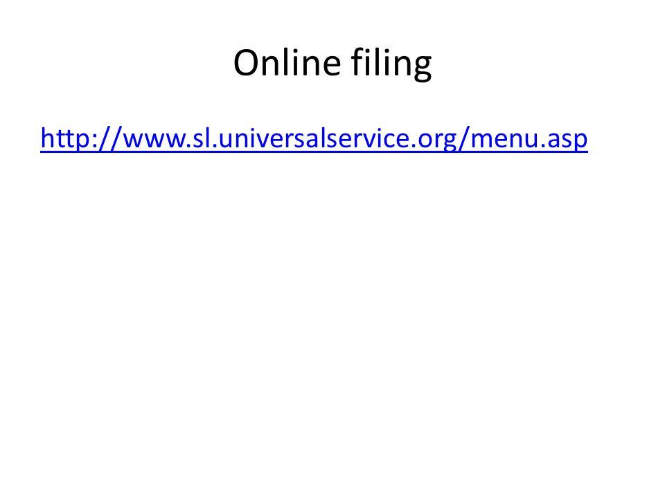 Online filing http://www.sl.universalservice.org/menu.asp
