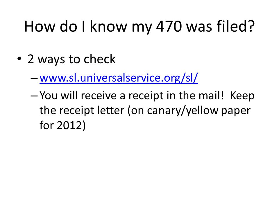 How do I know my 470 was filed.