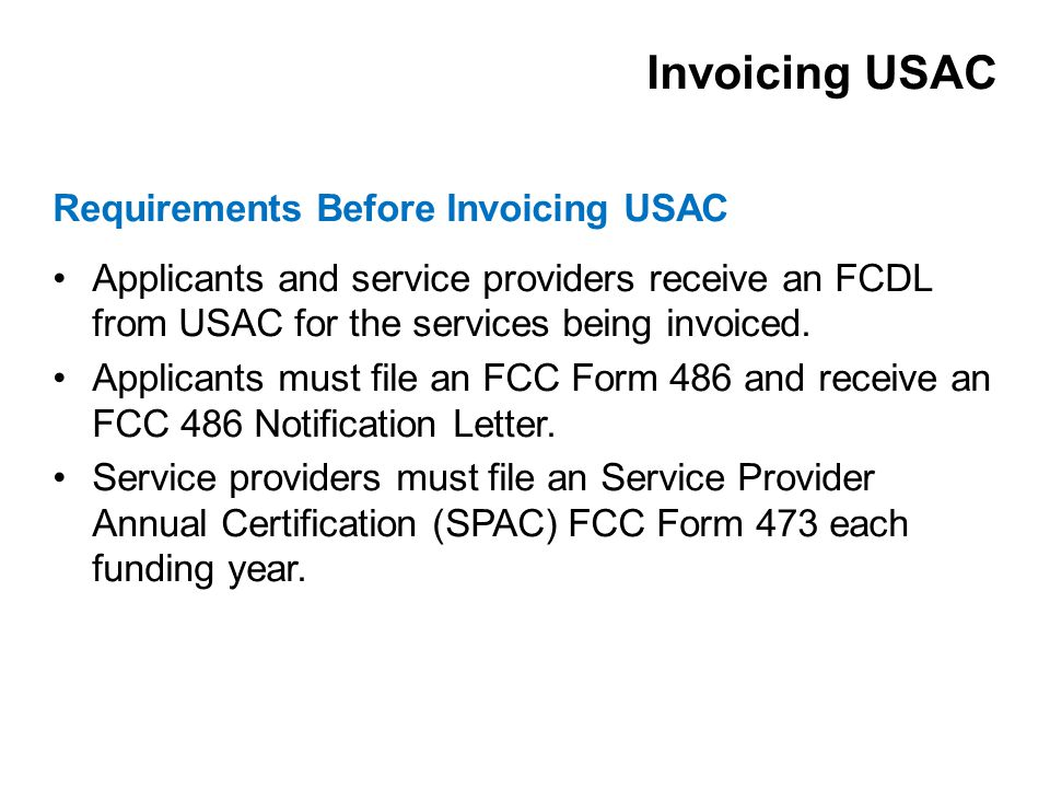Applicants and service providers receive an FCDL from USAC for the services being invoiced.
