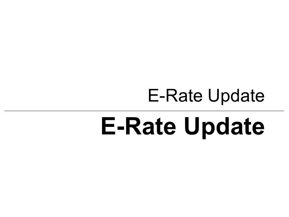 E-Rate Update