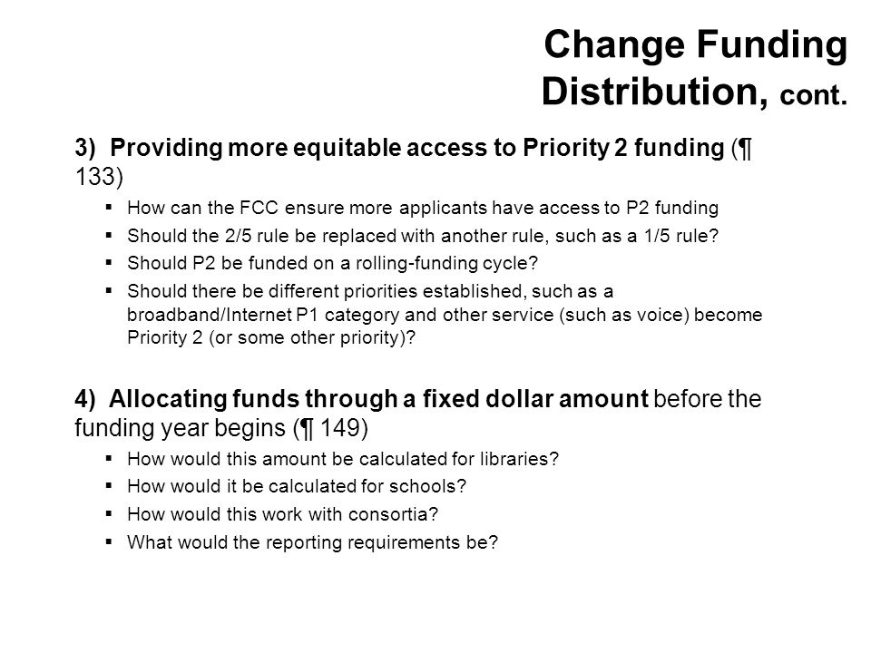 Change Funding Distribution, cont.