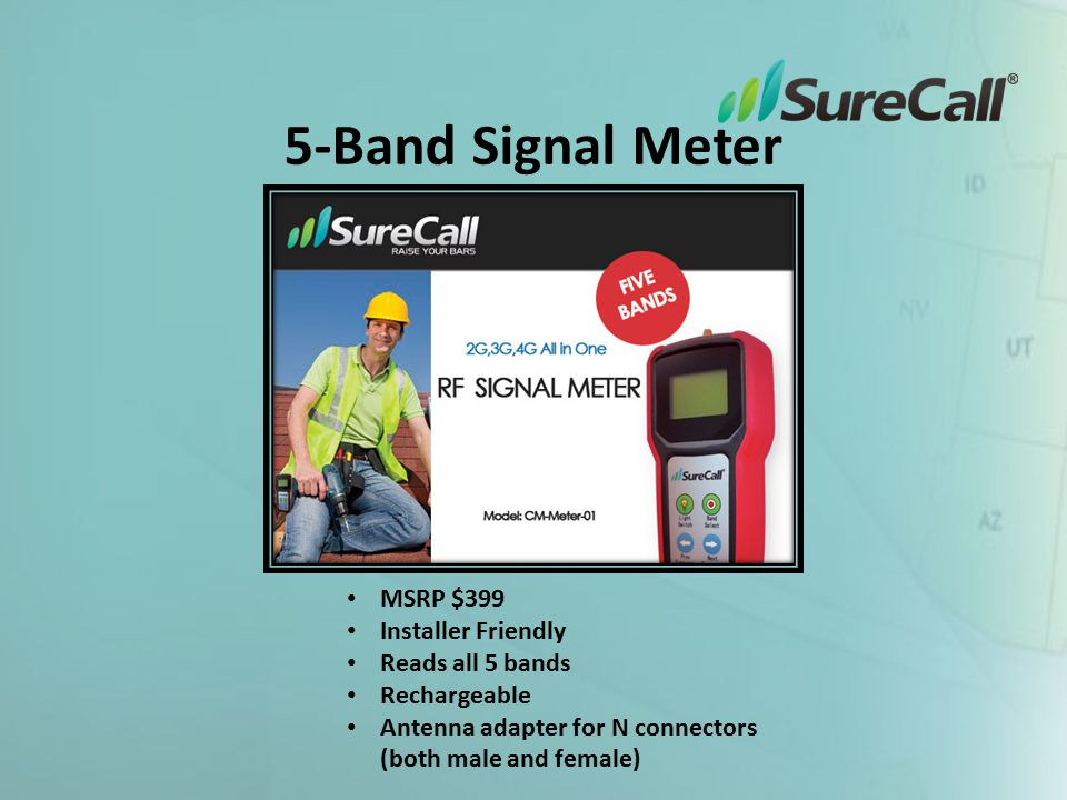 5-Band Signal Meter MSRP $399 Installer Friendly Reads all 5 bands Rechargeable Antenna adapter for N connectors (both male and female)