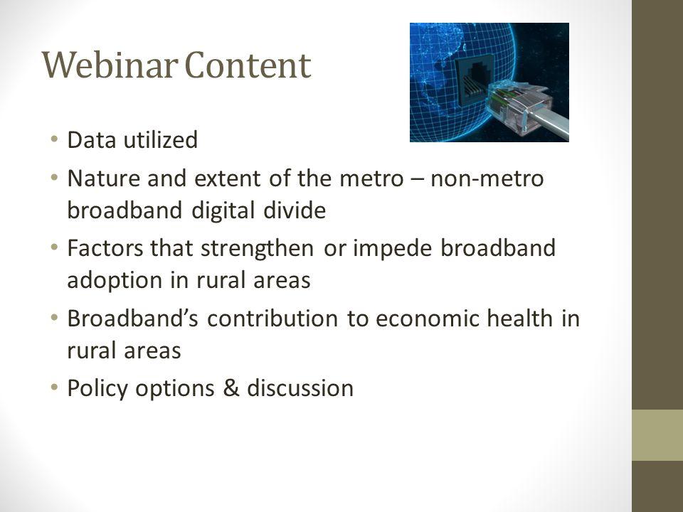 Factors Affecting Broadband Adoption in Rural Areas What is Driving Broadband Adoption at the COUNTY Level.