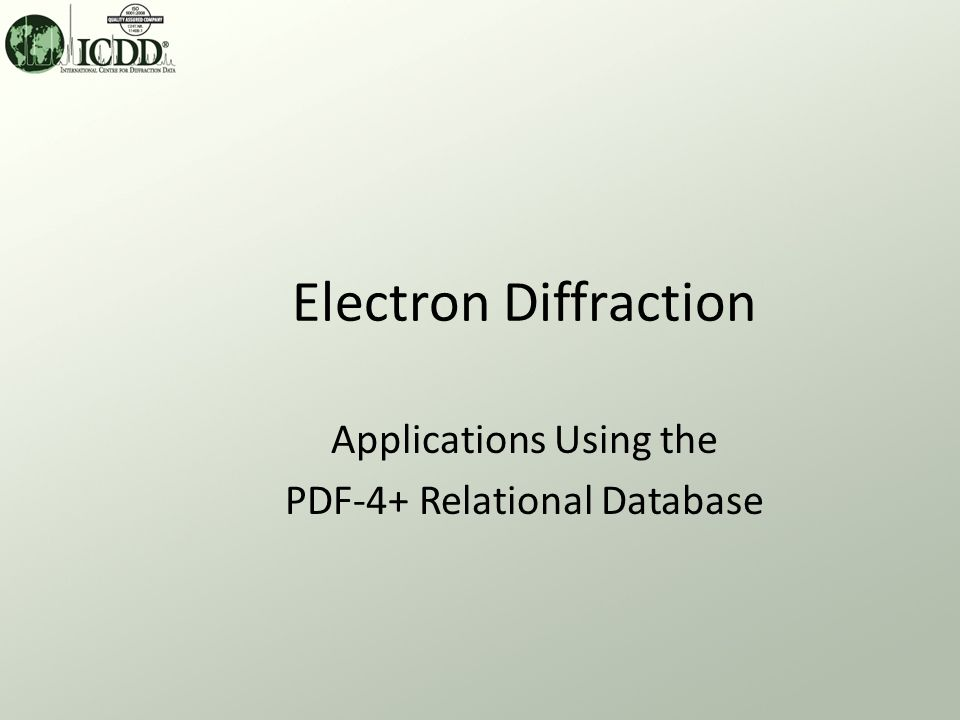 Electron Diffraction Applications Using the PDF-4+ Relational Database
