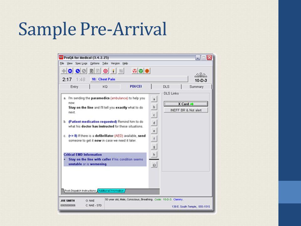 Sample Pre-Arrival