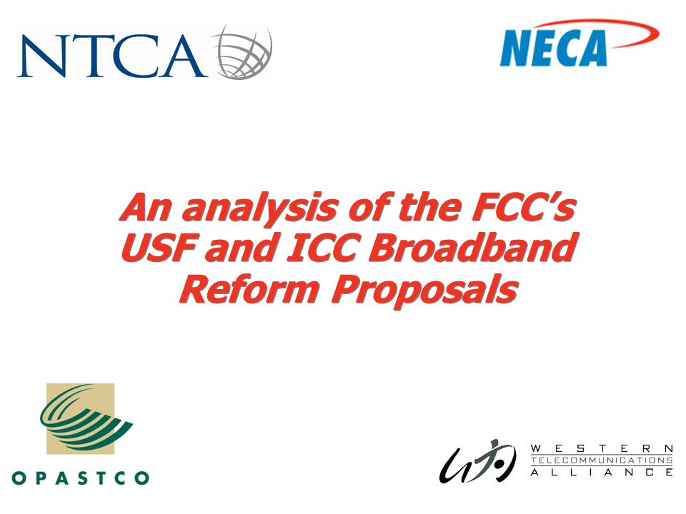 An analysis of the FCC's USF and ICC Broadband Reform Proposals
