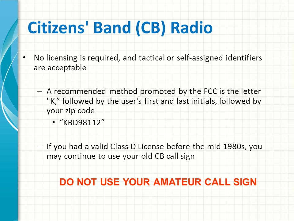 Modified Amateur Radios Easy to modify many VHF and UHF Amateur radios for operation in nearby public service and business bands – Not legal to do so for regular emergency use Radios must be Type Accepted by the FCC – Amateur radios are not
