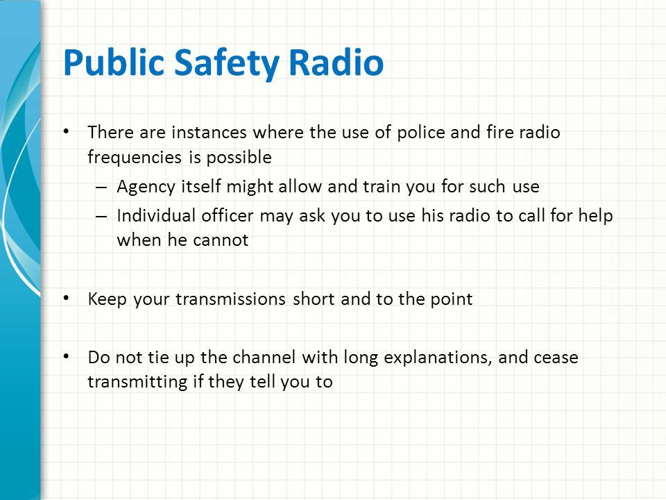 GMRS GMRS requires a license Many FRS radios include GMRS – You should have a license for these radios.