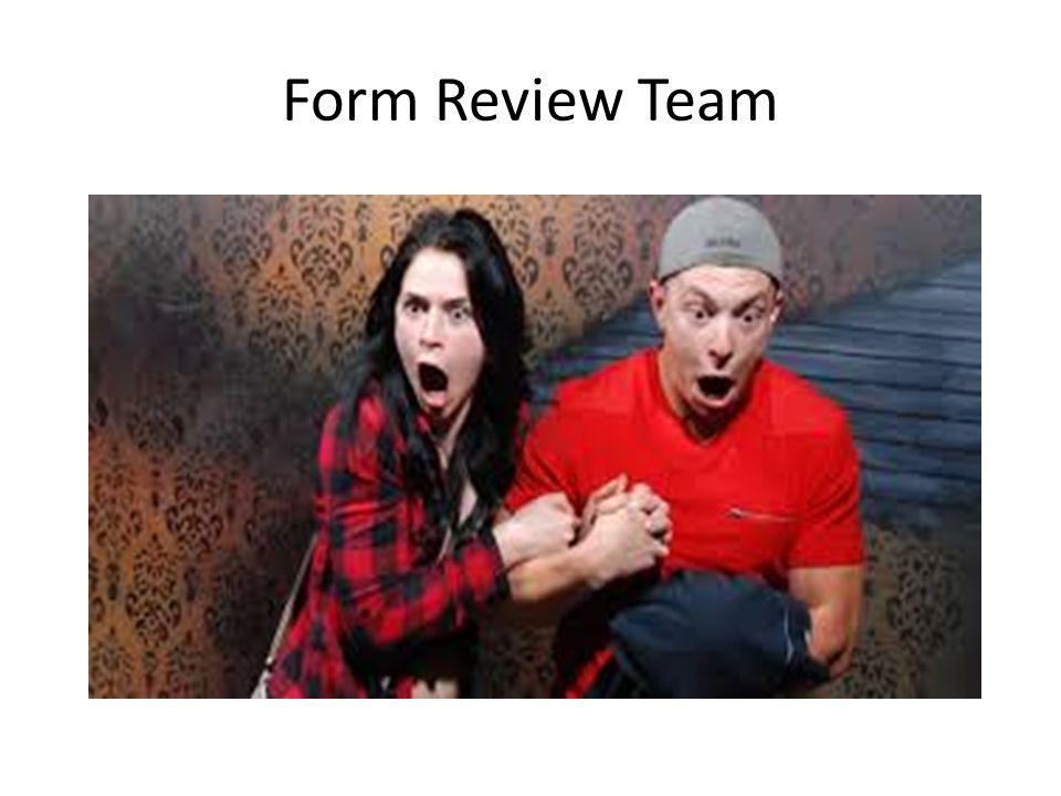 Form Review Team