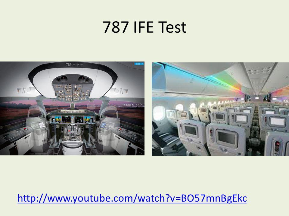 787 IFE Test http://www.youtube.com/watch v=BO57mnBgEkc