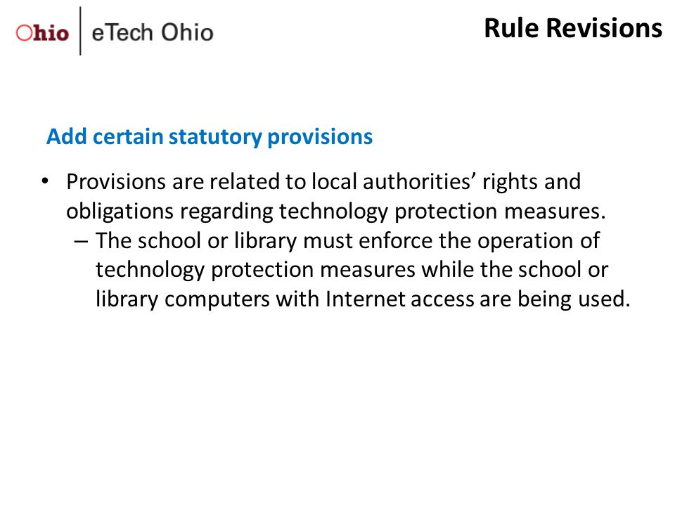 Provisions are related to local authorities' rights and obligations regarding technology protection measures.