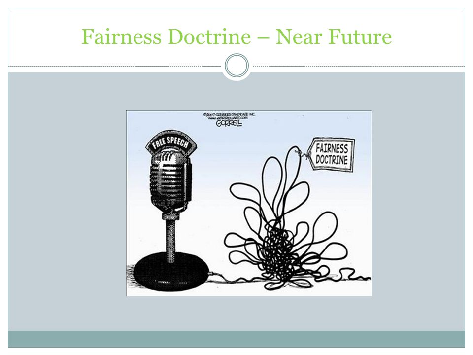 Fairness Doctrine – Near Future