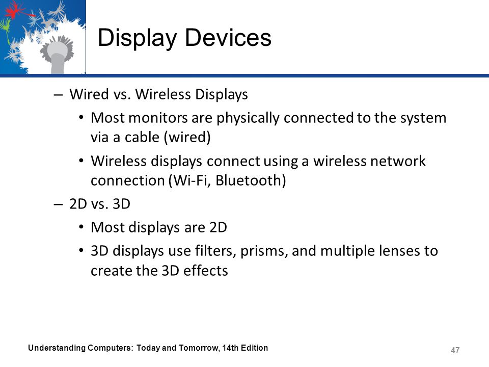 Display Devices – Wired vs.