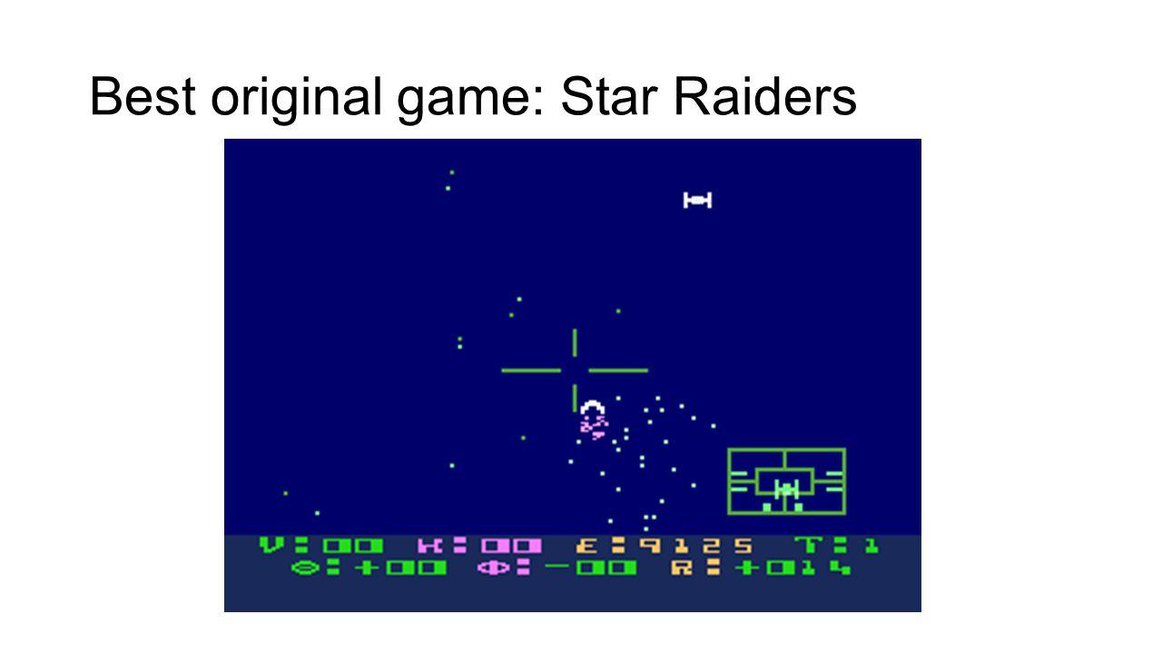 Best original game: Star Raiders