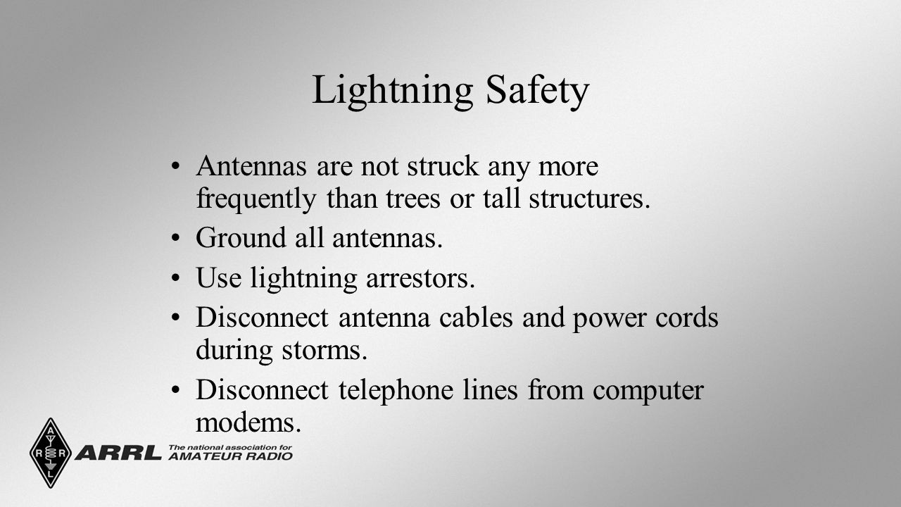 Lightning Safety Antennas are not struck any more frequently than trees or tall structures.