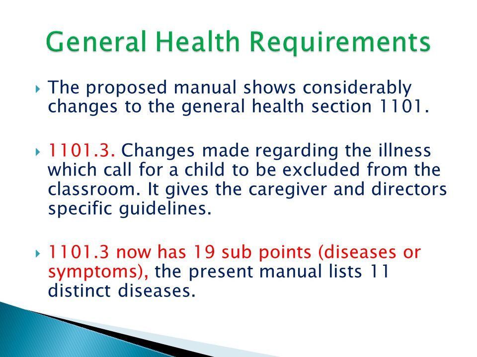  The proposed manual shows considerably changes to the general health section 1101.