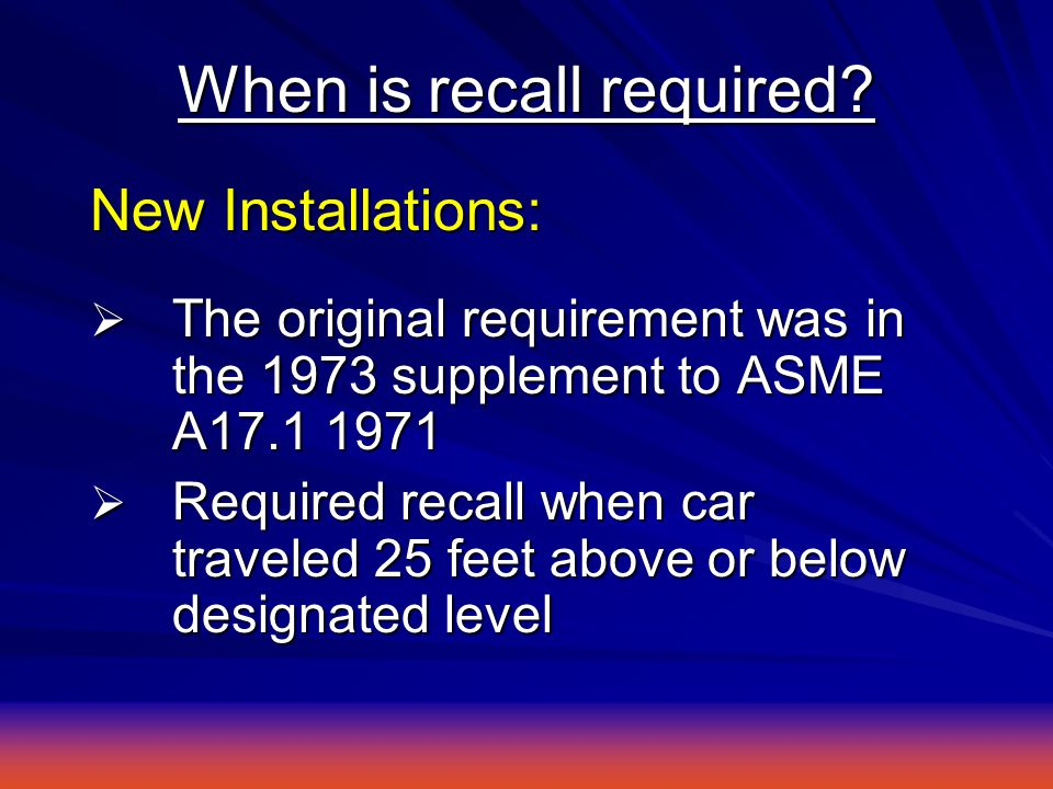 When is recall required.