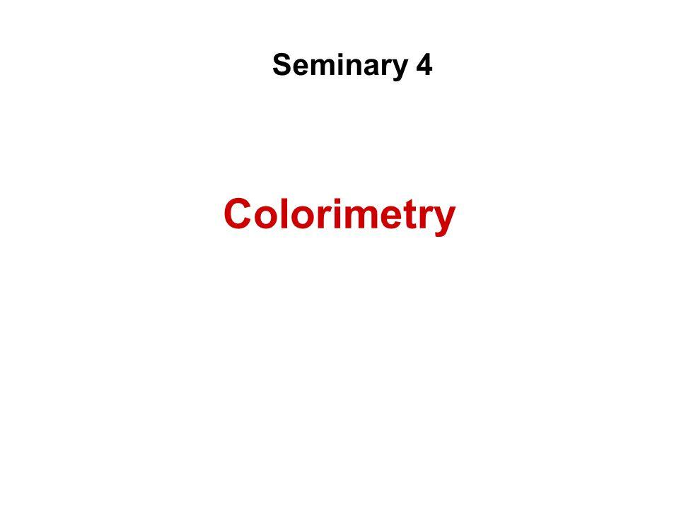 Colorimetry Seminary 4