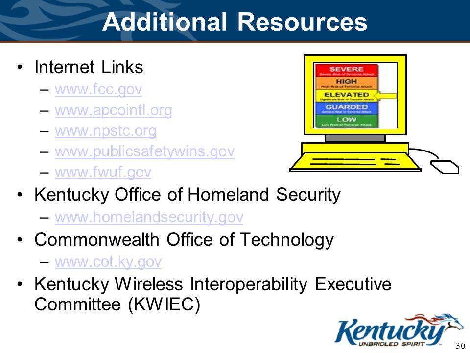 30 Additional Resources Internet Links –www.fcc.govwww.fcc.gov –www.apcointl.orgwww.apcointl.org –www.npstc.orgwww.npstc.org –www.publicsafetywins.gov