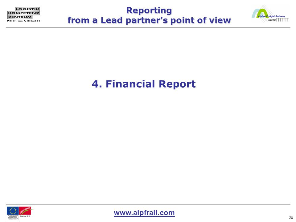www.alpfrail.com 20 4. Financial Report Reporting from a Lead partner's point of view