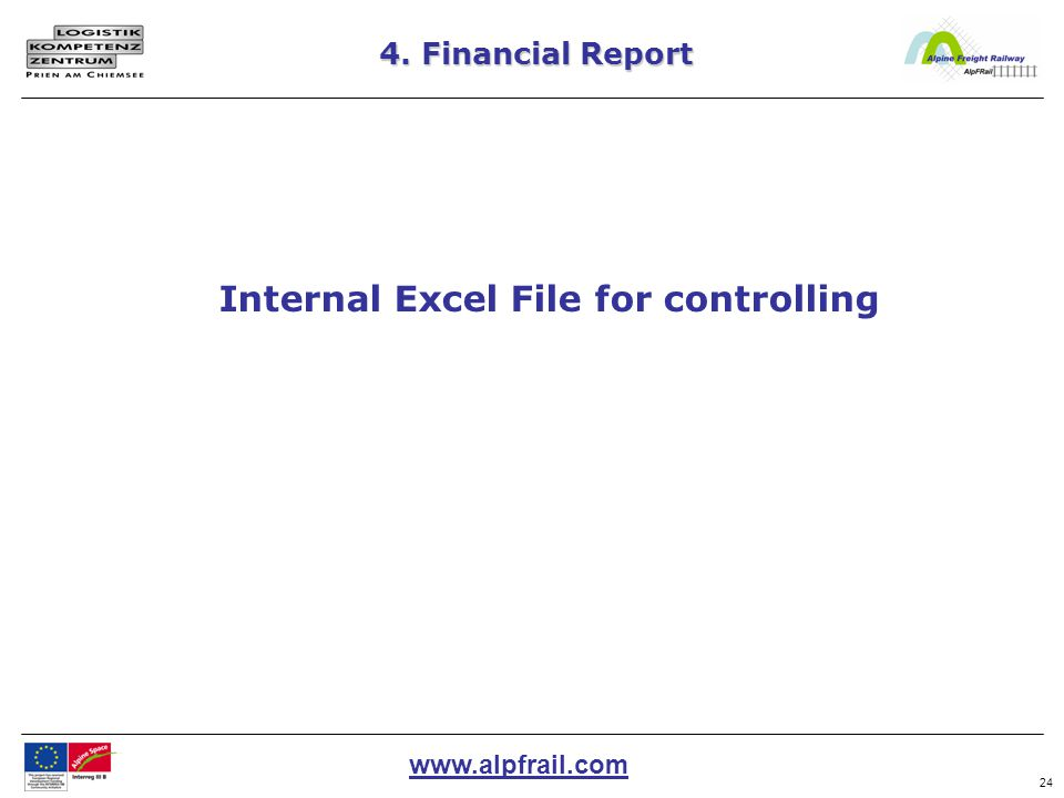 www.alpfrail.com 24 4. Financial Report Internal Excel File for controlling
