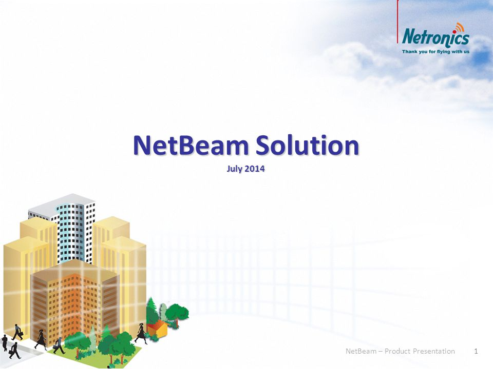 22 NetBeam – Product Presentation NetBeam 1G ProductThroughput TechnologyTDD Frequency71-76 GHz ThroughputUp to 1000 Mbps HD License options: 100, 200, 500, 1000 Mbps May be divided: 50/50%, 25/75%, 10/90% GbE Ports2 (RJ45 or SFP) Antenna31 cm, integrated, Gain 43dBi (ETSI/FCC) 65 cm external, Gain 50dBi (ETSI/FCC) Weight3 Kg Link DistanceMax: up to 4500 m Typical: up to 3000 m