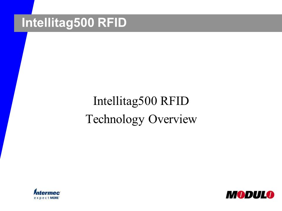 Intellitag500 RFID Technology Overview