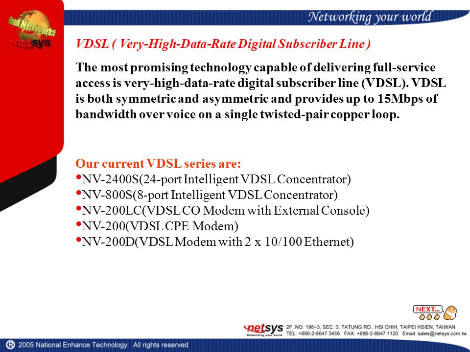 VDSL ( Very-High-Data-Rate Digital Subscriber Line ) The most promising technology capable of delivering full-service access is very-high-data-rate digital subscriber line (VDSL).
