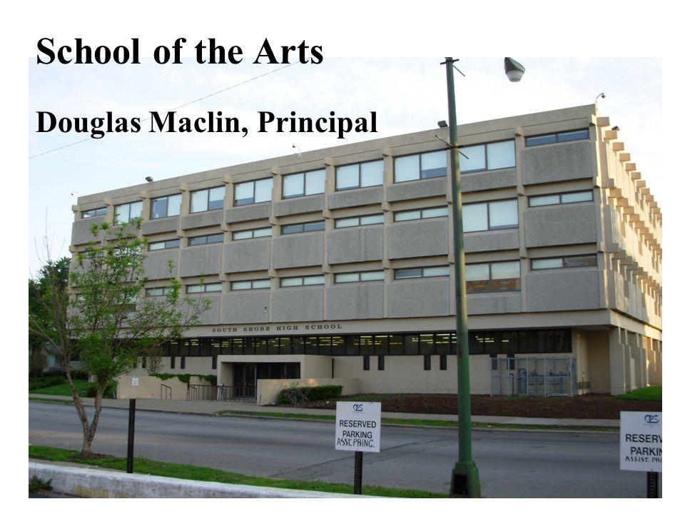 School of the Arts Douglas Maclin, Principal