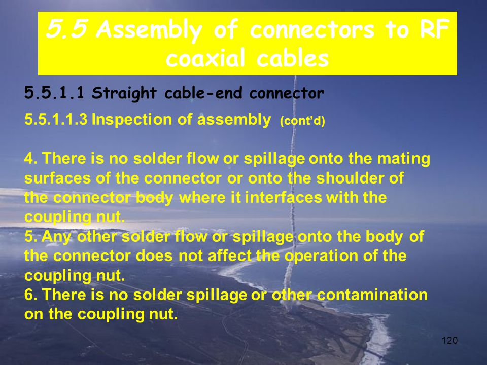120 5.5.1.1 Straight cable-end connector 5.5.1.1.3 Inspection of assembly (cont'd) 4.