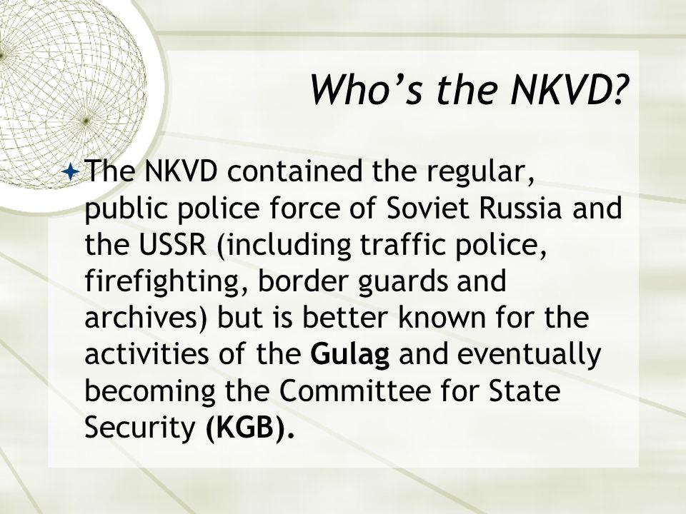 Who's the NKVD.