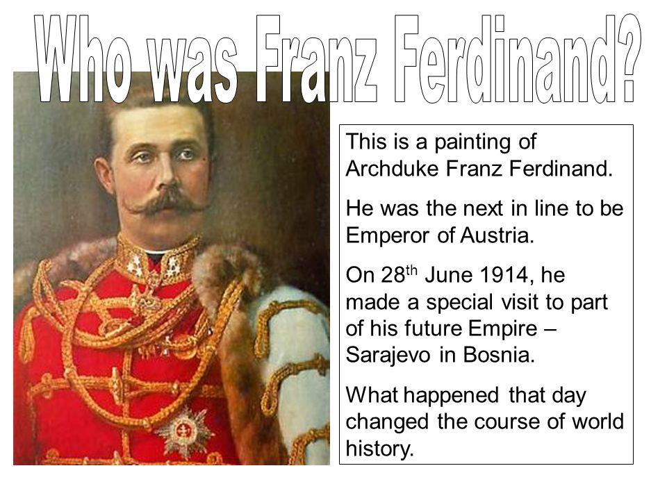When Gavrillo Princip shot Archduke Franz Ferdinand in Sarajevo on the 28 th June 2008 people immediately began to suspect Serbia of the assassination.